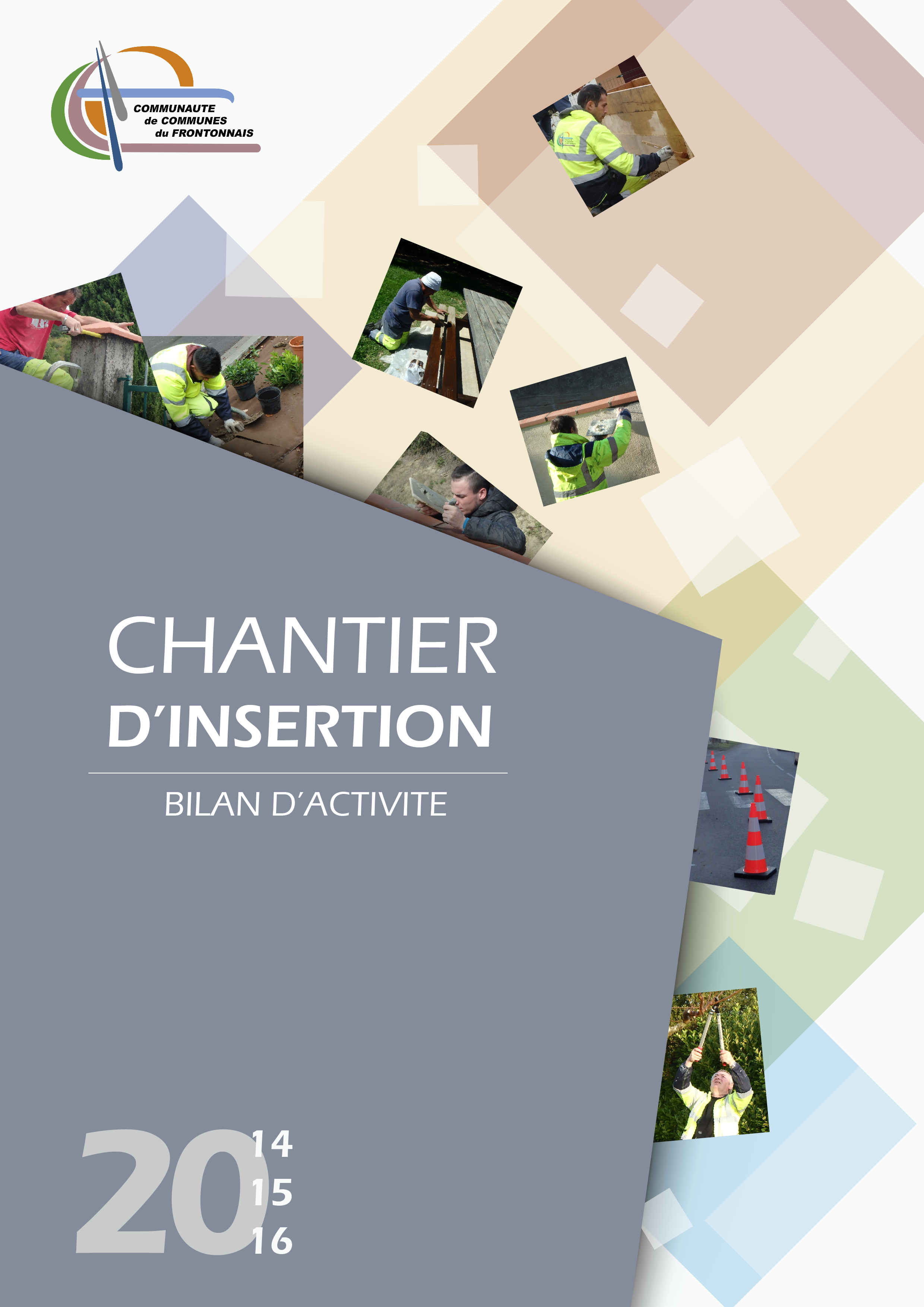 Book du chantier d'insertion 2014-2016 de la CCF